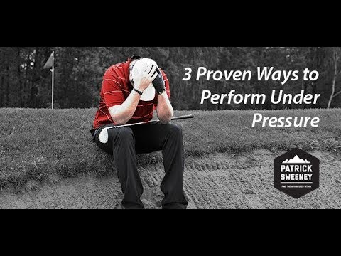 3 Strategies for Peak Performance Under Pressure