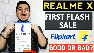 Realme X First Flash Sale Experience With Flipkart - Good Or Bad? 🤔