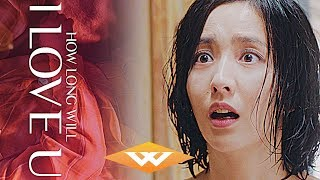 HOW LONG WILL I LOVE U (2018) Official Trailer | Chinese Romantic Comedy