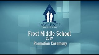 Frost Middle School Promotion