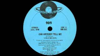 909 - Can Anybody Tell Me (Club Mix) [More Music Records] 1988