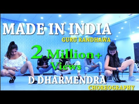 Guru Randhawa || MADE IN INDIA || D Dharmendra || Choreography
