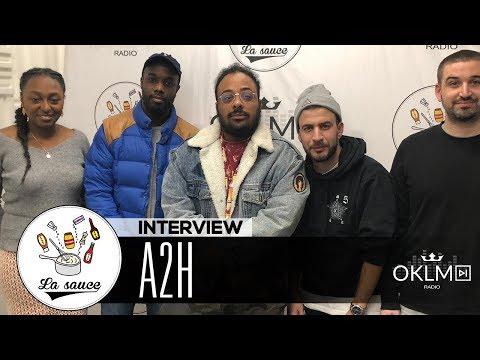 Youtube: A2H («L'amour»,  les rapports hommes-femmes, musicalité…) – #LaSauce sur OKLM Radio 19/11/18