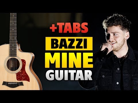 BAZZI – MINE (Easy Guitar Tabs, Fingerstyle Guitar Cover)