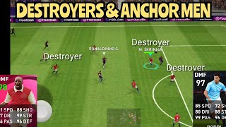 DESTROYERS AND ANCHOR MEN:BEST PLAYERS IN THEIR ROLE : 3