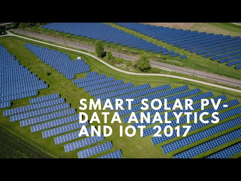 Smart Solar PV - Data Analytics and IoT 2017
