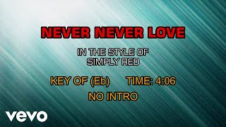 Simply Red - Never Never Love (Karaoke)