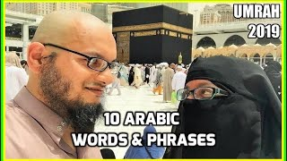 10 Arabic Words & Phrases You Should Learn before Umrah Hajj 2019