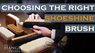 Which Shoeshine Brush Do You Need? | Shoe Polishing Brush Guide