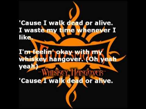 Godsmack - Whiskey Hangover with Lyrics (Uncensored)