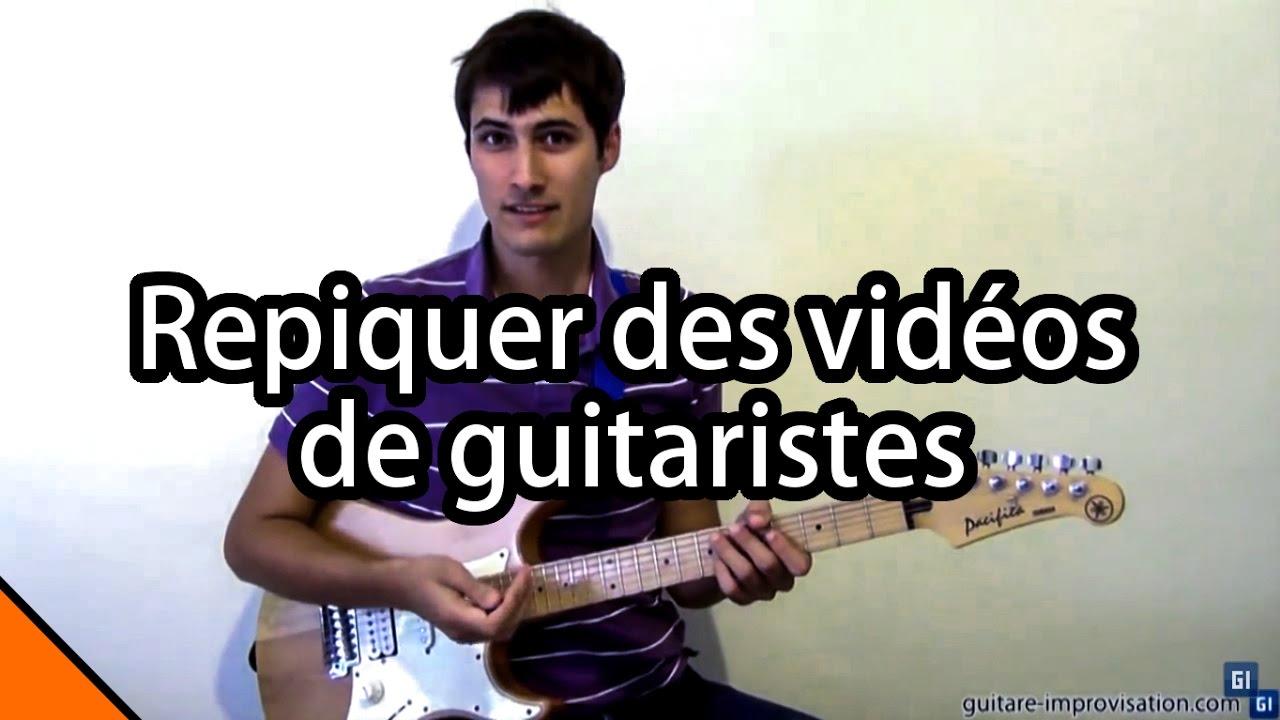 Repiquer des vid os de guitaristes youtube - Repiquer des framboisiers ...