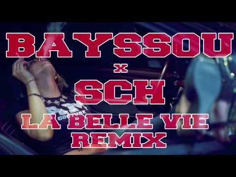 Bayssou X Sch La belle vie Remix Braabus Music (son officiel)
