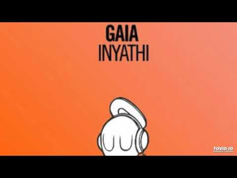 Gaia - Inyathi (Original Mix)