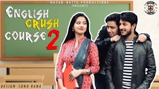 English Crush Course - 2 II NAZAR BATTU II