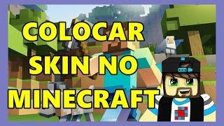 Como Colocar Skin no Minecraft Original- Mudar Skin