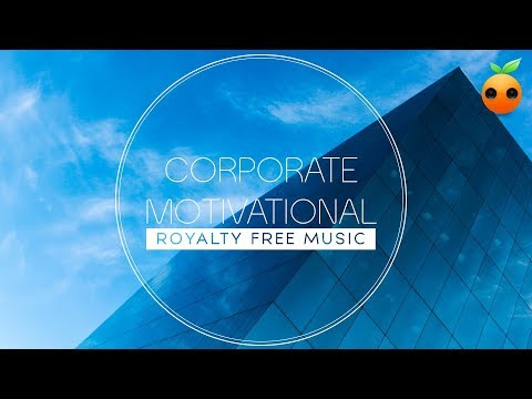 Corporate Motivational - Royalty Free Music | BGM | Stock Music | Instrumental | Background Music