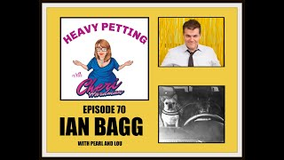 Heavy Petting with Cheri Hardman Episode 70 Ian Bagg with Pearl and Lou