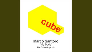 My Body (The Cube Guys Mix)