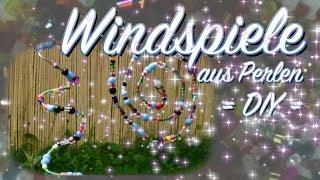 Windspiele / Suncatcher basteln - Sommer DIY * Garten * Balkon * Terrasse * Fenster