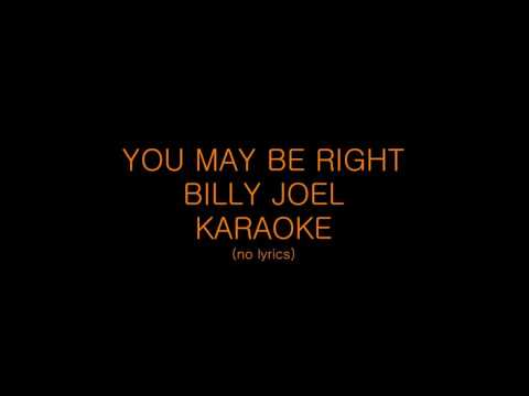 You May Be Right + Billy Joel + KARAOKE / HD