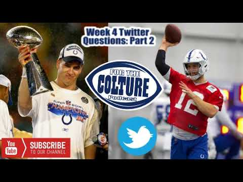 Week 4 Twitter Questions (Part 2) What's Your Favorite Manning Moment? Sit Luck The Entire Season?