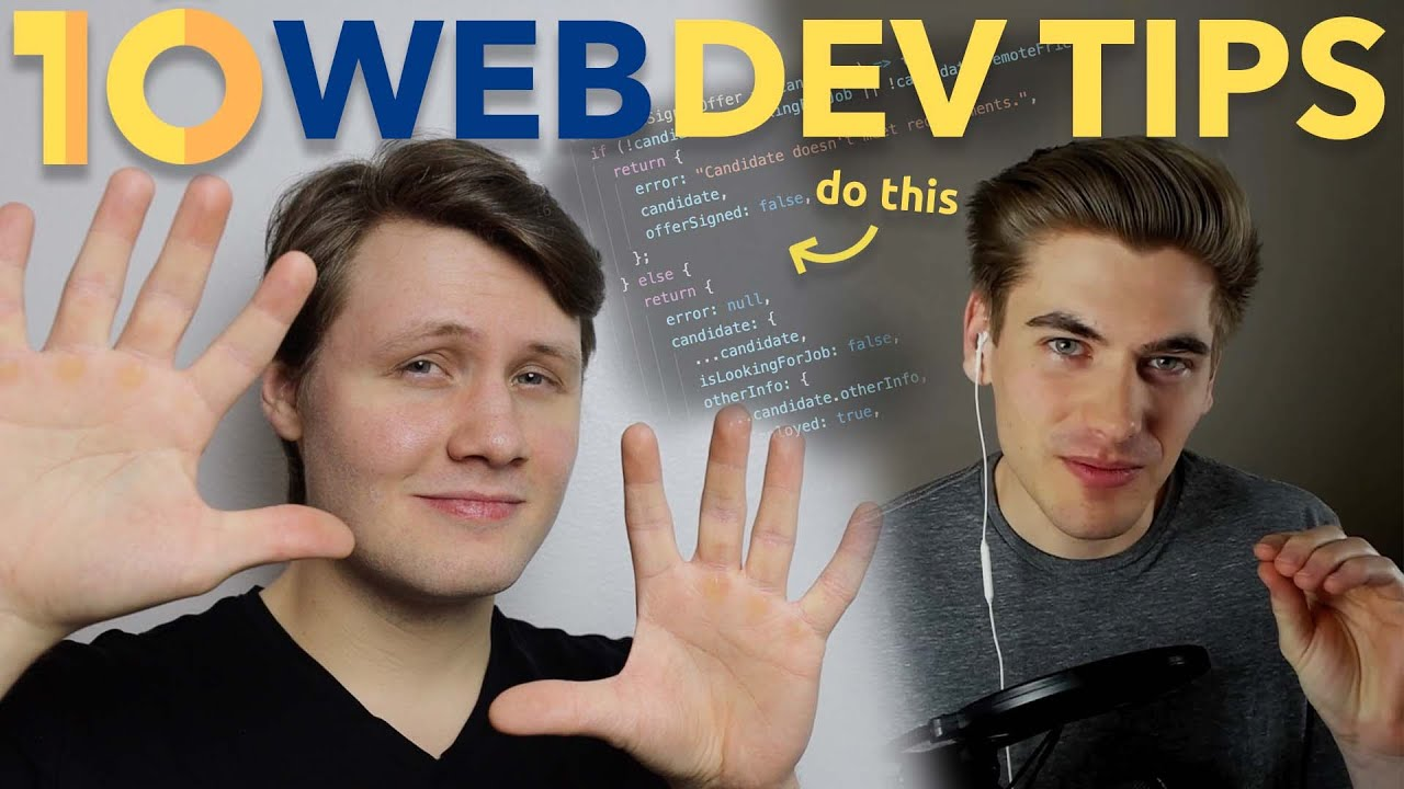 Top 10 Web Development Tips You Need To Know!