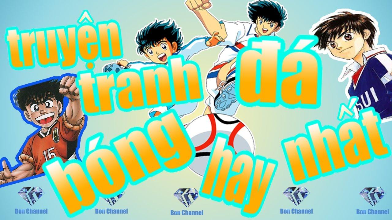 TOP bộ anime hay nhất về bóng đá – Best Soccer Anime – Bon Channel