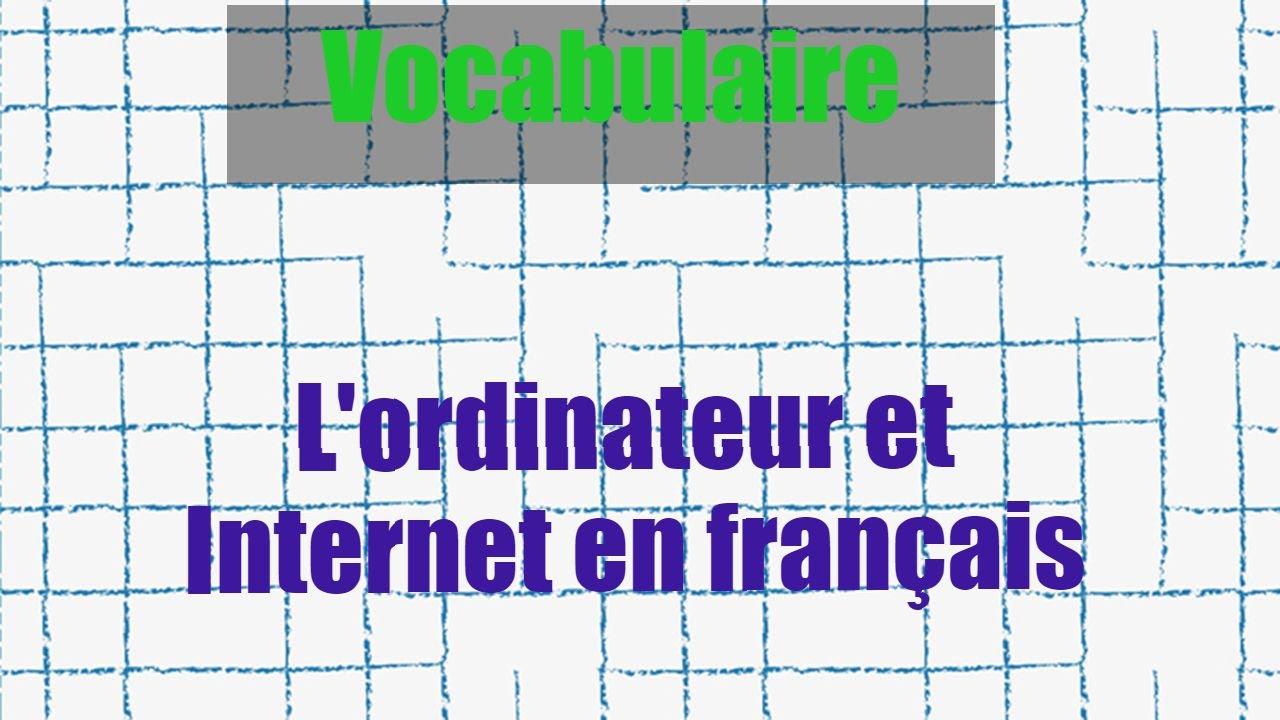 Le vocabulaire de l'informatique en français - YouTube