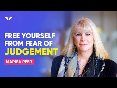 Free Yourself From The Fear Of Judgement & Start Living Life | Marisa Peer