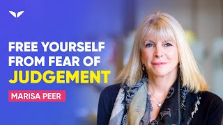 Free Yourself From The Fear Of Judgement Start Living Life Marisa Peer