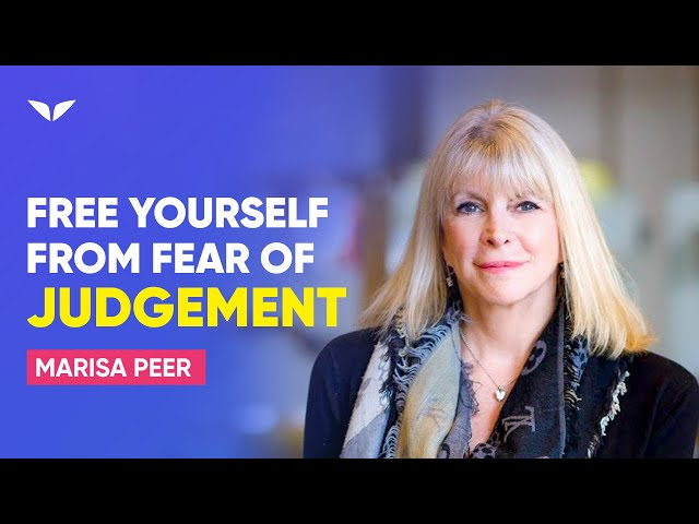 Free Yourself From The Fear Of Judgement & Start Living Life   Marisa Peer