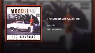 The Streets Are Calling Me - Woodie