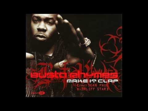 Busta Rhymes  Make It Clap Remix Instrumental