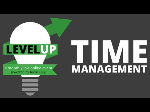 Level Up:  Time Management