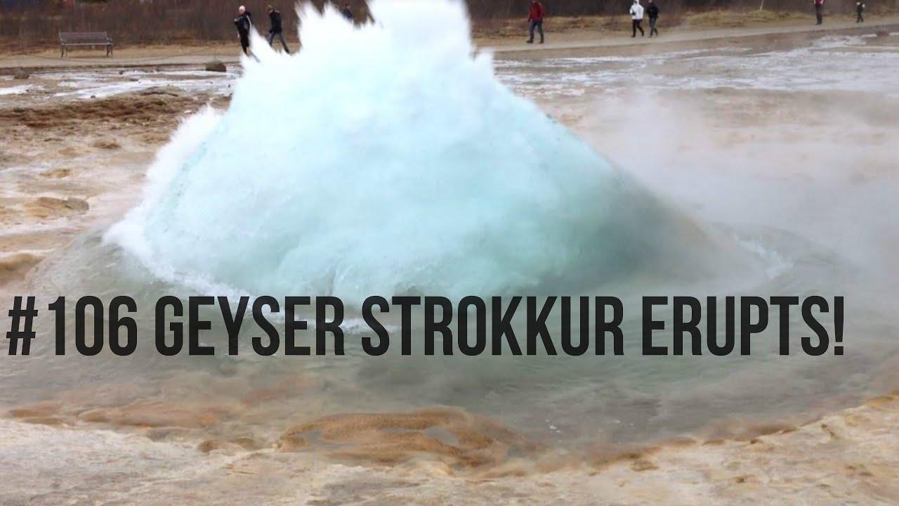 #106 Geyser Strokkur erupts!