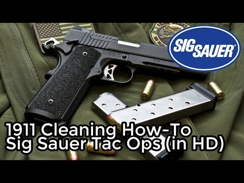 1911 Cleaning How-To w/ Sig Sauer Tac Ops (in glorious HD)