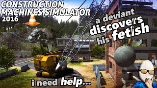 Construction Machines Simulator 2016 - a Review? - a Deviant Discovers His Fetish