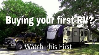 Buying your first RV (Travel Trailer or Fifth Wheel)