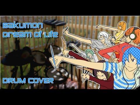[ Bakuman バクマン ] OP2 『 Dream of Life 』 Drum Cover