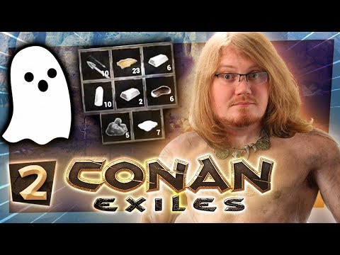 Conan Exiles #2 - GHOSTS?!