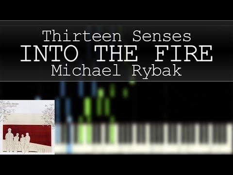 Thirteen Senses - Into The Fire | Piano Tutorial