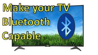 كيف يمكنني أن أجعل التلفزيون بلوتوث قادر ؟