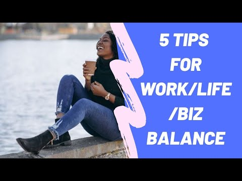 5 Simple Tips for Work- Business- Life- Balance