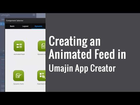 Creating an Animated Feed in Umajin App Creator