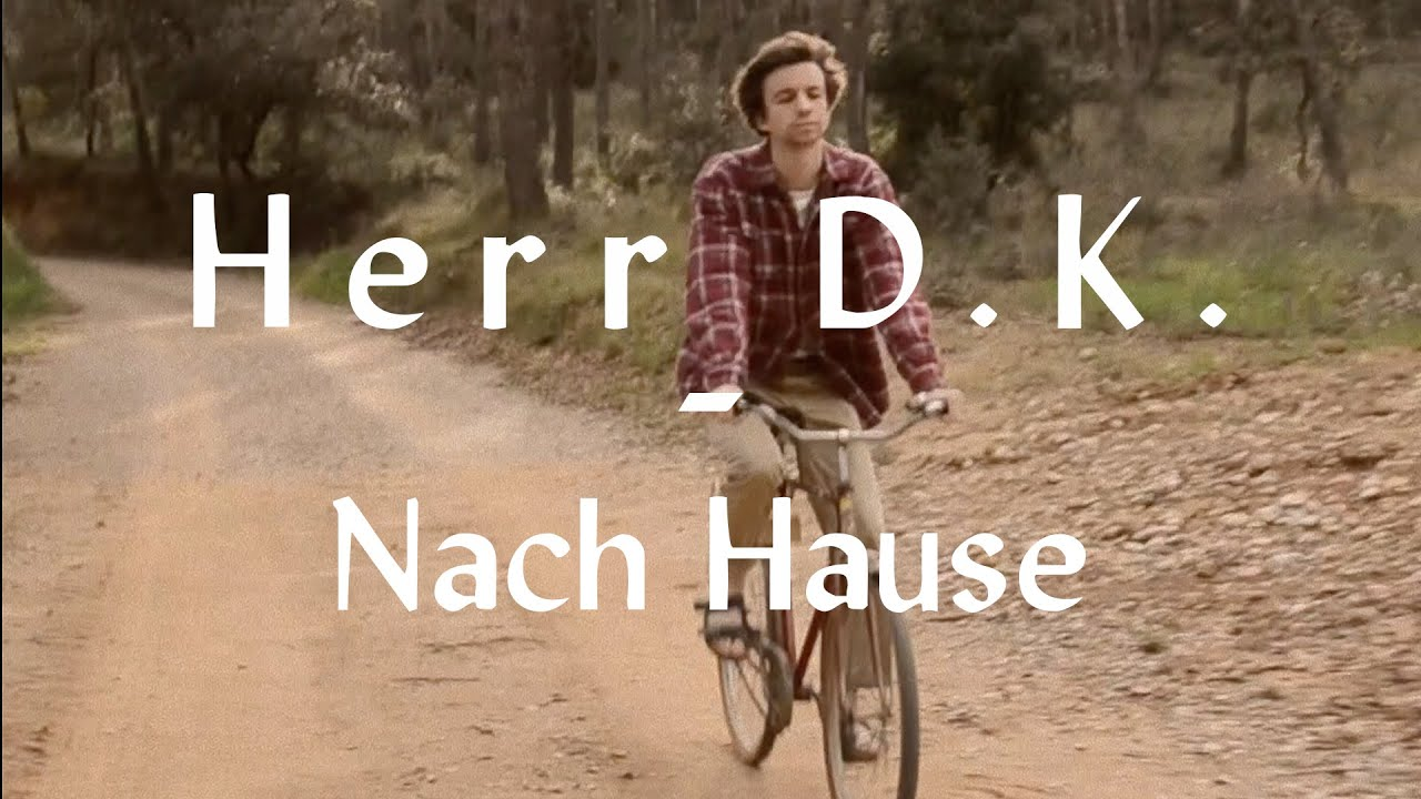 Herr D.K. - Nach Hause (official video)