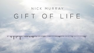 Nick Murray - Gift of Life