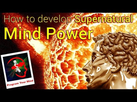 How to develop Supernatural Mind Power | VED |