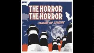 The Horror The Horror - A.Sound Of Sirens