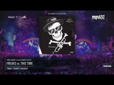 Freaks vs. This Time (Timmy Trumpet Mashup 2018)