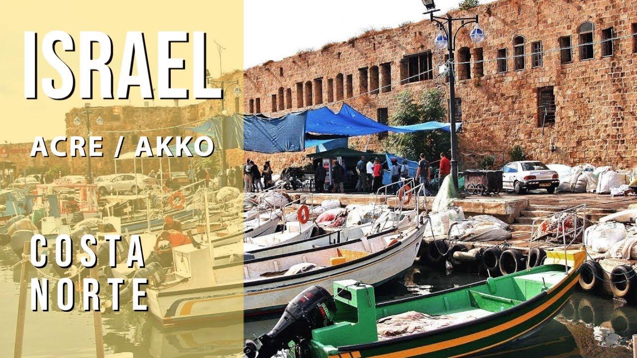 Israel -Turismo en ACRE / AKKO - Tierra Santa, City tour ...